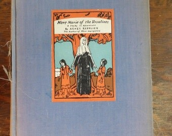 AUTUMN SALE Mere Marie of the Ursulines by Agnes Repplier First Edition