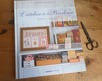 "FRENCH craft book  ""L'atelier de la brodeuse"" (The stitcher's workshop)"
