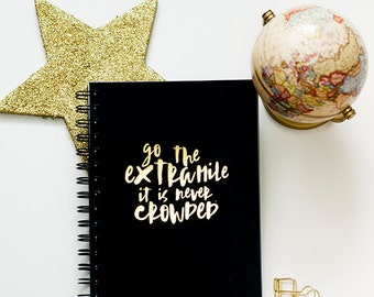2017 Planner, Planner, Agenda, Gold Foil Journal, 2017 Monthly Planner : Quote Go The Extra Mile