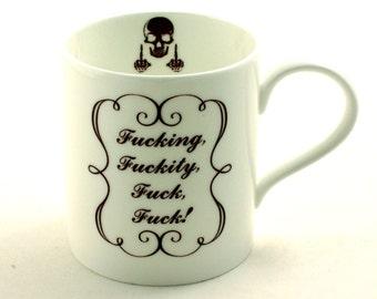 Fucking Fuckity Fuck Mug Fine Bone China Tea or Coffee Curse Swear Words Mature Language Adult  White Fun Funny Birthday Present Gift