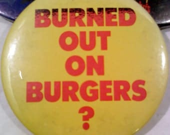 """Vintage ARBY's Fast Food Button, 3""""- Burned Out"""