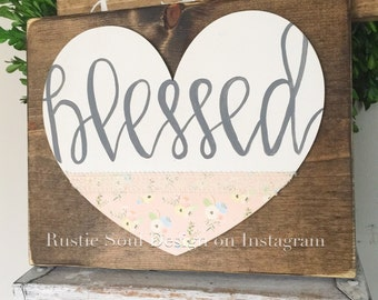 SALE! Rustic Soul Designs - blessed sign, Hand Painted Wood Sign, wood heart, farmhouse style