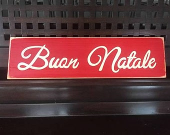 """Buon Natale Merry Christmas in Italian Sign Plaque HP Wood Holidays U Pick Color Italy Heritage 13.5"""""""