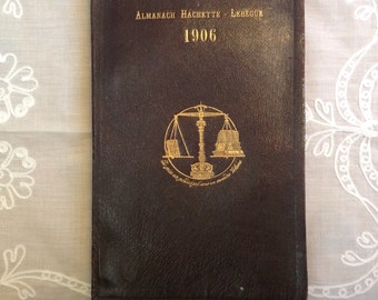 Antique 1906 Belgian Almanac, Librairie Hachette, written in French, black cover, gold edges