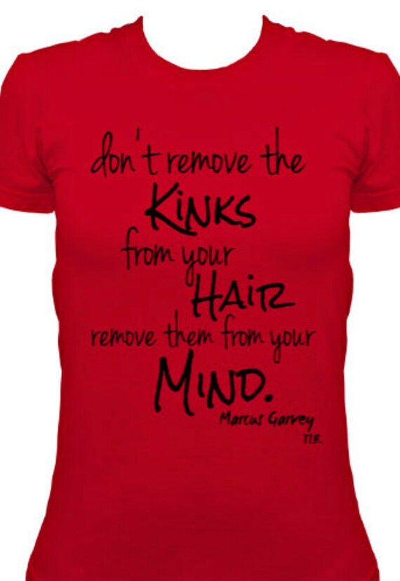 Don't remove the kinks from your hair...Marcus Garvey Red