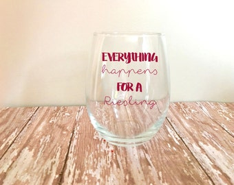 Everything Happens for a Riesling Stemless Wine Glass // Funny Wine Glasses // Mom Gifts // Wine Lover //