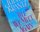 Till We Meet Again by Judith Krantz  Copyright 1988