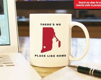 Rhode Island RI Coffee Mug Cup, No Place Like Home, Gift Present, Wedding Anniversary, Personalized Color Custom Location Providence Bristol