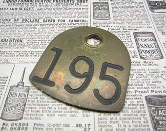 Cattle Tag Number 195 Number Tag Vintage Brass Tag Livestock Animal #195 Antique Cow Tag Industrial Tag Numbers Lucky Number Keychain Tag