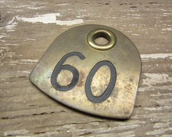 Cattle Tag Number 60 Number Tag Vintage Brass Tag Livestock Animal #60 Antique Cow Tag Industrial Tag Numbers Lucky Number Keychain Tag