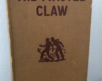 The Hardy Boys - The Twisted Claw by Franklin Dixon copyright 1939