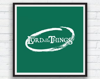 Funny art print, The Lord of some Things, The Lord of the Rings parody print, Forest Green Wall Art, Folk Art wall decor, Printable Art