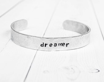 Dreamer Bracelet, Hand Stamped Aluminum Bracelet, Hammered Bracelet, Inspirational Bracelet, Inspirational Jewelry, Personalized Bracelet