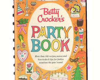 Vintage Betty Crocker's Party Book 1960 Hardcover Recipe Cookbook Party Ideas Book