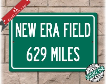 Personalized Highway Distance Sign To: New Era Field, Home of the Buffalo Bills