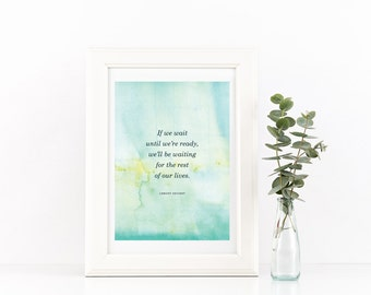 "Lemony Snicket Print, Wall Art, Encouragement, 5""x7"""