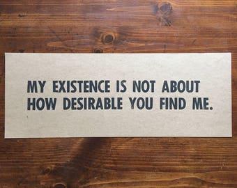 My Existence Letterpress Print