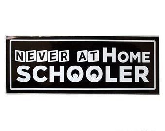 Never at Home Schooler Dark Blue Removable Vinyl Bumper Sticker