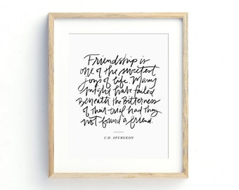 INSTANT DOWNLOAD Friendship Quote, Gift For Friend, Printable Decor, Art Print, Spurgeon Quote