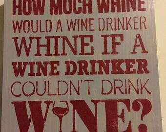 Whine & Wine
