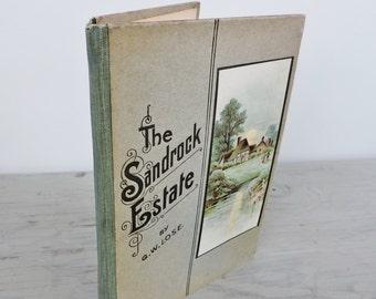 Antique Edwardian Novel - The Sandrock Estate by G.W. Lose - Circa 1900 - Illustrated