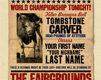 """YOUR NAME on a rodeo - bull riding poster Personalized - great gift - 12""""x18"""""""