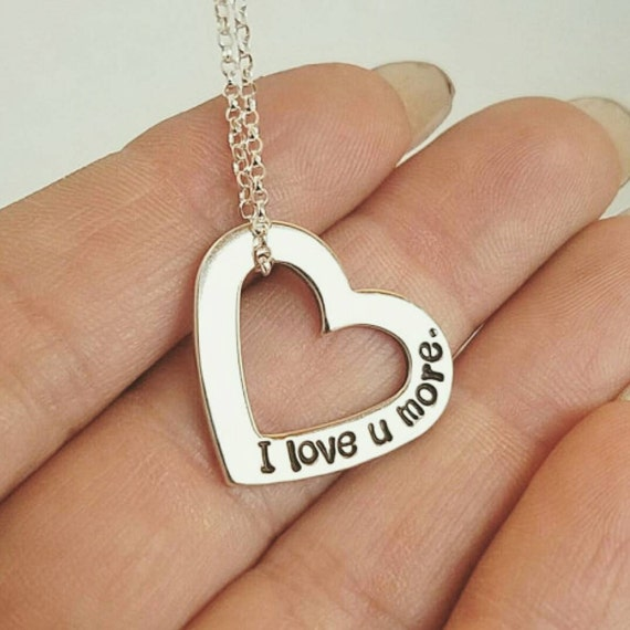 I Love You More, Sterling Silver, Heart Shaped Necklace, Custom Made, Hand Stamped, Personalized, Gift, Anniversary, Valentines Day Necklace