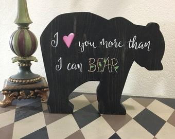I Love You More, Than I Can Bear, Woodland Nursery, Baby Shower Gift, Woodland Decor, Mama Papa Baby Bear, Woodland Baby Shower, Baby Bear