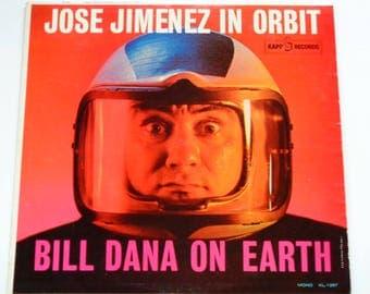 Jose Jimenez In Orbit - Bill Dana On Earth - Comedy - Kapp Records Original Mono 1962 - Vintage Vinyl LP Record Album