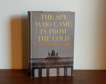Spy Who Came in From The Cold by John Le Carre, First Edition