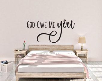 "Vinyl Decal ""God Gave Me You"""