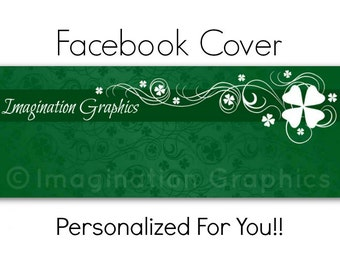 Facebook Cover Photo, Pre-Made, White Shamrock, Facebook Cover Will Be Personalized Just For You! Clovers, St. Patrick's Day
