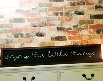 Enjoy the little things painted wood sign