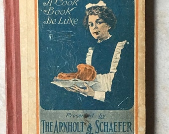Recipes of Quality A Cook Book De Luxe Published by Arnholt & Schaefer Brewing Co, PA, 1912 First Edition Copyright Felix Mendelsohn
