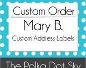 Reserved Order: Mary B.