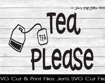 Tea Please Quote SVG Cut File, SVG files for Die Cutting Machines- Vinyl htv Clip art - Commercial use