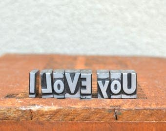 Ships Free - I Love You - Vintage letterpress metal type - wedding, anniversary, love, girlfriend, boyfriend, industrial  TS1032