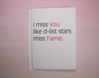 "Missing You Card, Funny Card, Card for Friend - ""D-List"""