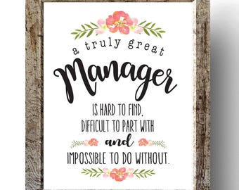 A truly amazing manager is hard to find & impossible to do without, Boss's day, Retirement gift, printable, Boss, manager, Retirement print