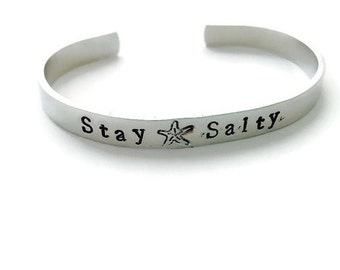 Stay Salty Hand Stamped Aluminum Cuff Bracelet - Beach Jewelry - Surf Ocean Girl Ride the Wave