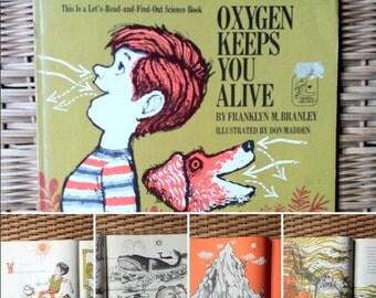 Oxygen keeps you alive , children vintage book, (1963) Franklyn M.Branley