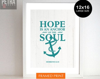 Bible Verse Print Wall Art, Hope is an anchor of the soul -Hebrews 6:19. Scripture art, Typographic print. Christian Motivational art