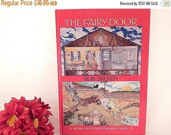 Only I Am and The Fairy Door Book Rob Brown Back-to-Back 2 in 1 Imagination and Adventure Story Book Vintage 1995 Hardcover Gift