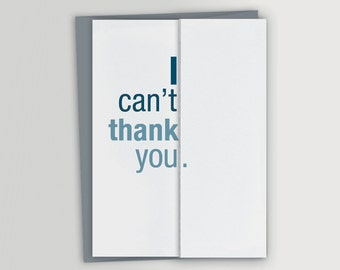 I Can't Thank You Card