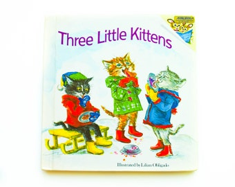 Three Little Kittens Illustrated by Lilian Obligado a Please read to me book, 1974, Children's Library, Vintage Childrens Book
