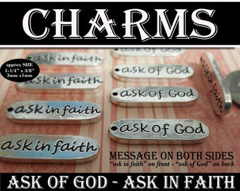 Ask of God Ask in Faith Charms YW 2017 Mutual Theme. Jewelry for Necklaces, Zipper Pulls, Bracelets LDS Craft Supplies Antiqued Silver Charm