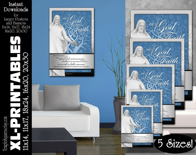 XL-Large Printable Posters, Ask of God Ask in Faith 2017 YW Young Women Mutual Theme Scripture James 1:5-6 LDS Temple 5 instant download