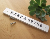 Sale. Rise And Shine.  Clay Wall Sign.  Early Morning Greeter.  With Black Letters.