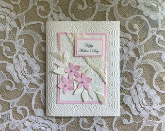 Handmade Greeting Card, Mother's Day card, Happy Mother's Day, pink and white, lace and flowers, embossed