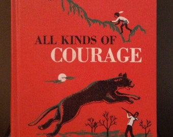 COURAGE BRAVERY STORIES All Kinds of Courage Vintage Children's Book